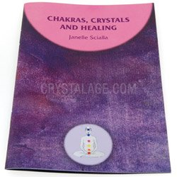 Chakras Crystals and Healing